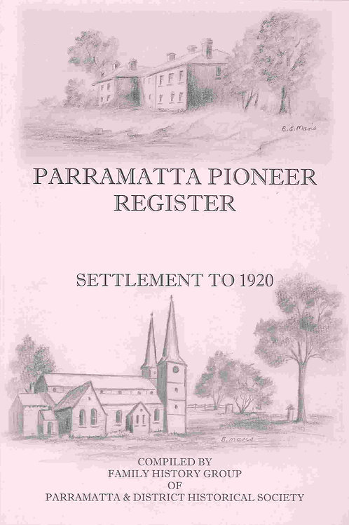 Parramatta Pioneer Register: Settlement to 1920