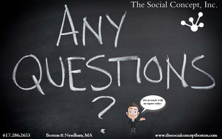 You have questions. We have the answers. The Social Concept, Inc.