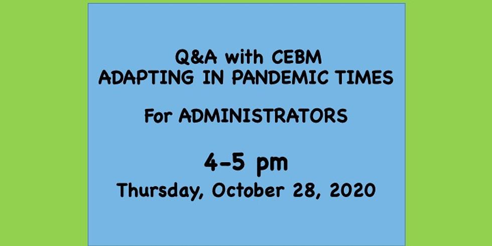 Q&A For ADMINISTRATORS - 4pm - 2020/10/28