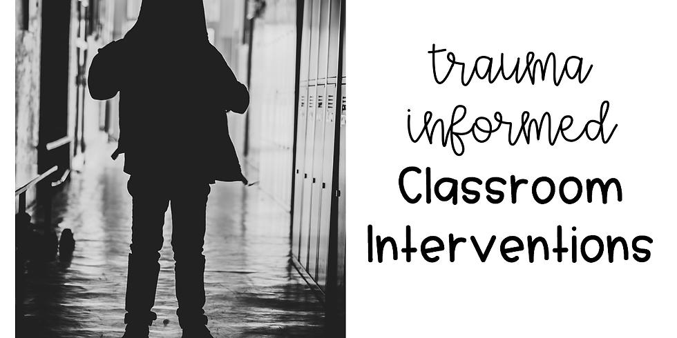 Part 2: Trauma Informed Interventions
