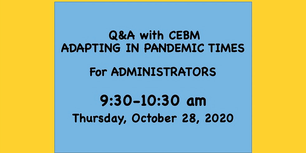 Q&A For ADMINISTRATORS - 9:30am - 2020/10/28