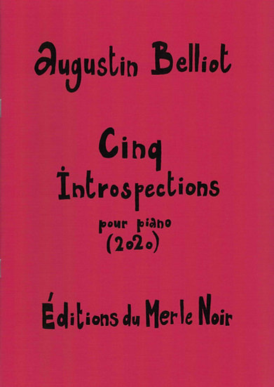 BELLIOT - Cinq Introspections