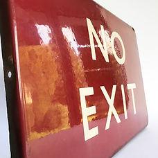 BR(M) enamel sign NO EXIT