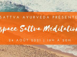 Espace Sattva Méditation - 24 août 2021
