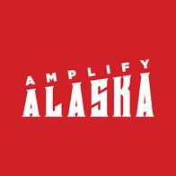 Amplify Alaska