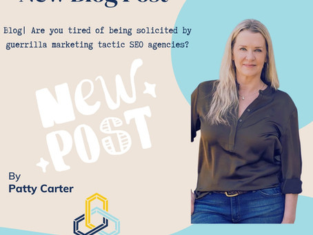 Blog| Are you tired of being solicited by guerrilla marketing tactic SEO agencies?