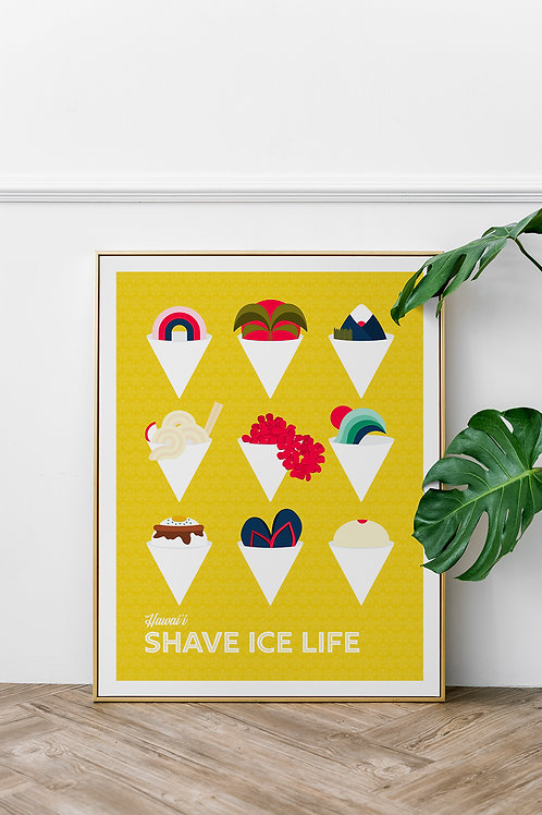 Shave Ice Life Poster 18x24