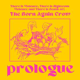 NEXTFEST - BORN AGAIN CROW PROLOGUE