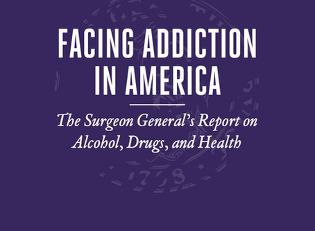 Facing Addiction in America: The Surgeon General's Report on Alcohol, Drugs, and Health
