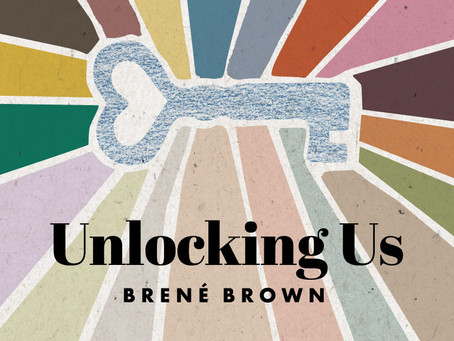Loneliness and Social Connection with Brené Brown