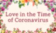love in the time of corona virus