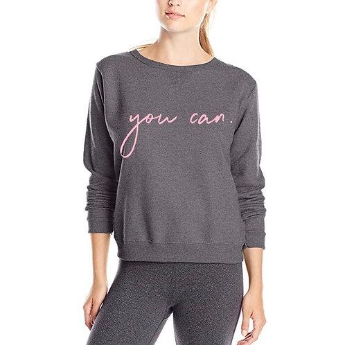 """You Can."" Sweatshirt Charcoal Gray/Pink"