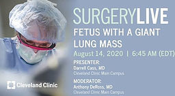 Surgery Live - Fetus with a giant lung mass