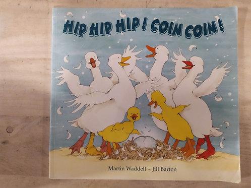 Hip, hip, hip, coin-coin