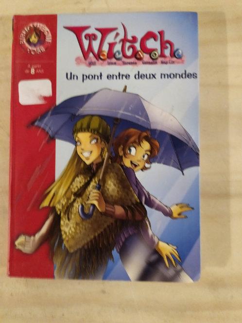"""Witch """"un pont entre deux mondes"""""""