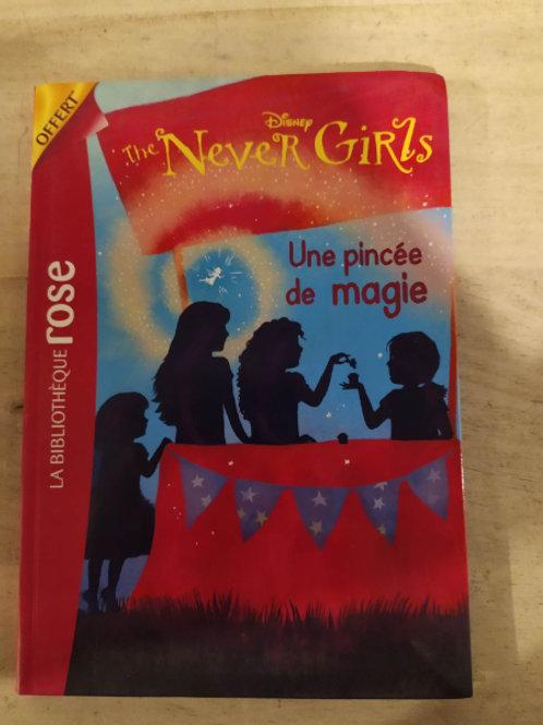 "the never girls ""une pincée de magie"""