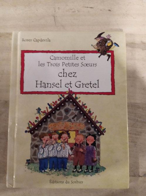 """Camomille et les trois petites soeurs """"chez hansel et gretel"""""""