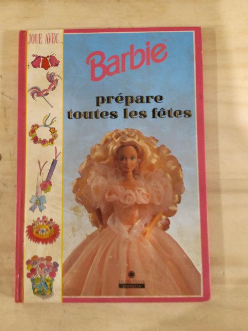 """Barbie """"prépare toutes les fêtes"""""""