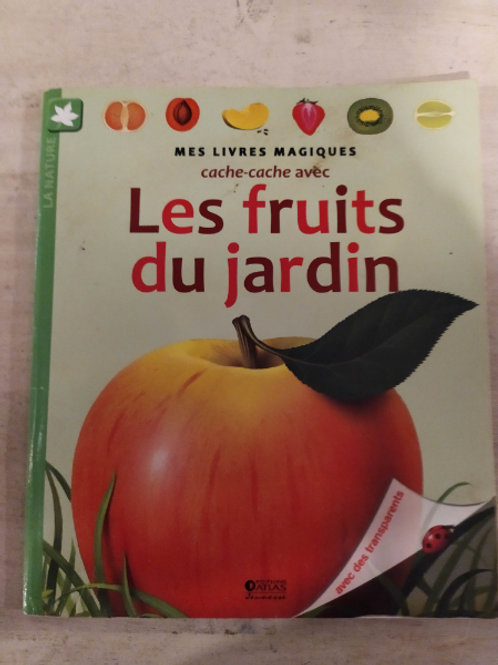Les fruits du jardin