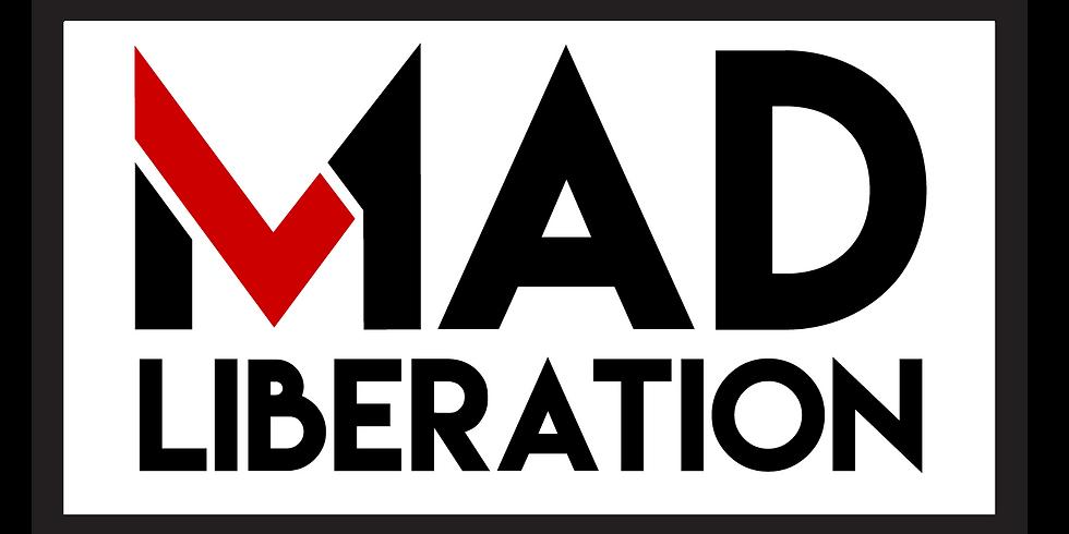 Mad Liberation Festival