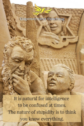 Empowerment Coaching Pill- It is natural for intelligence to be confused