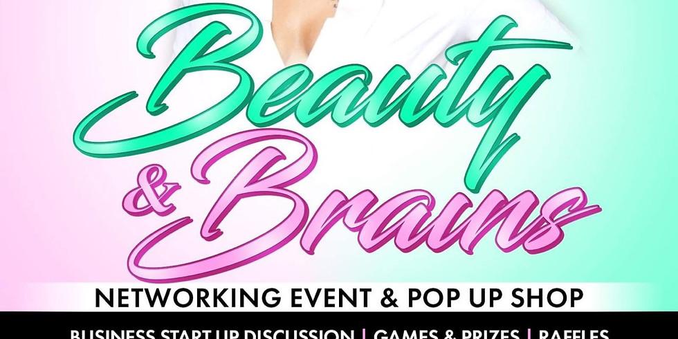 Beauty & Brains Networking Event & Pop Up Shop