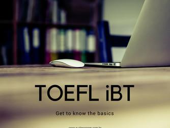 Uma visão geral do TOEFL iBT