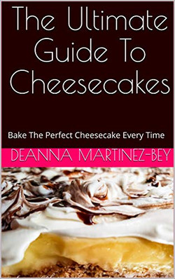The Ultimate Guide To CHeesecakes