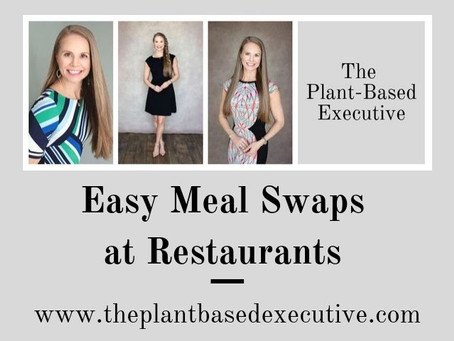 Easy Meal Swaps at Restaurants: