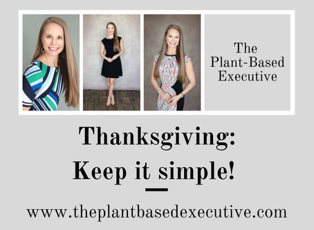 Thanksgiving - Keep it simple!