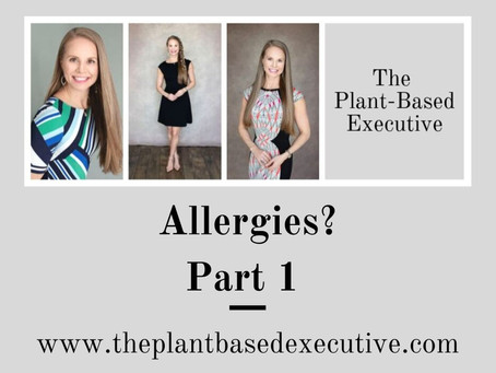 Allergies?  Part 1
