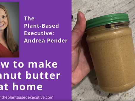 Make Your Own Peanut Butter!