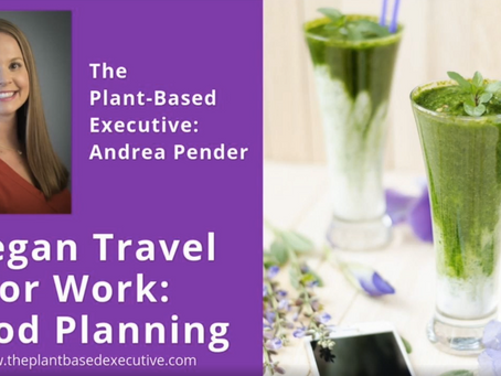 Are you traveling for work?  Want healthy options?  Read on: