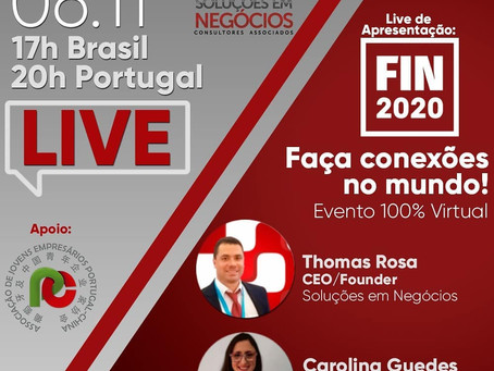Live: FIN - FEIRA INTERNACIONAL DE NEGÓCIOS - 06 de novembro.