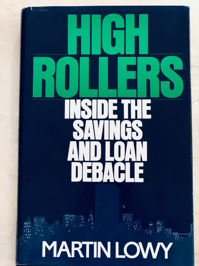 High Rollers: Inside the Savings and Loan Debacle