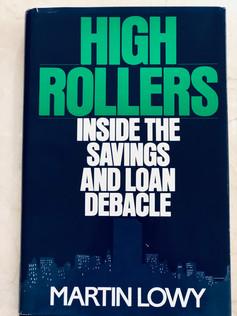 High Rollers: Inside the Savings and Loan Debacle