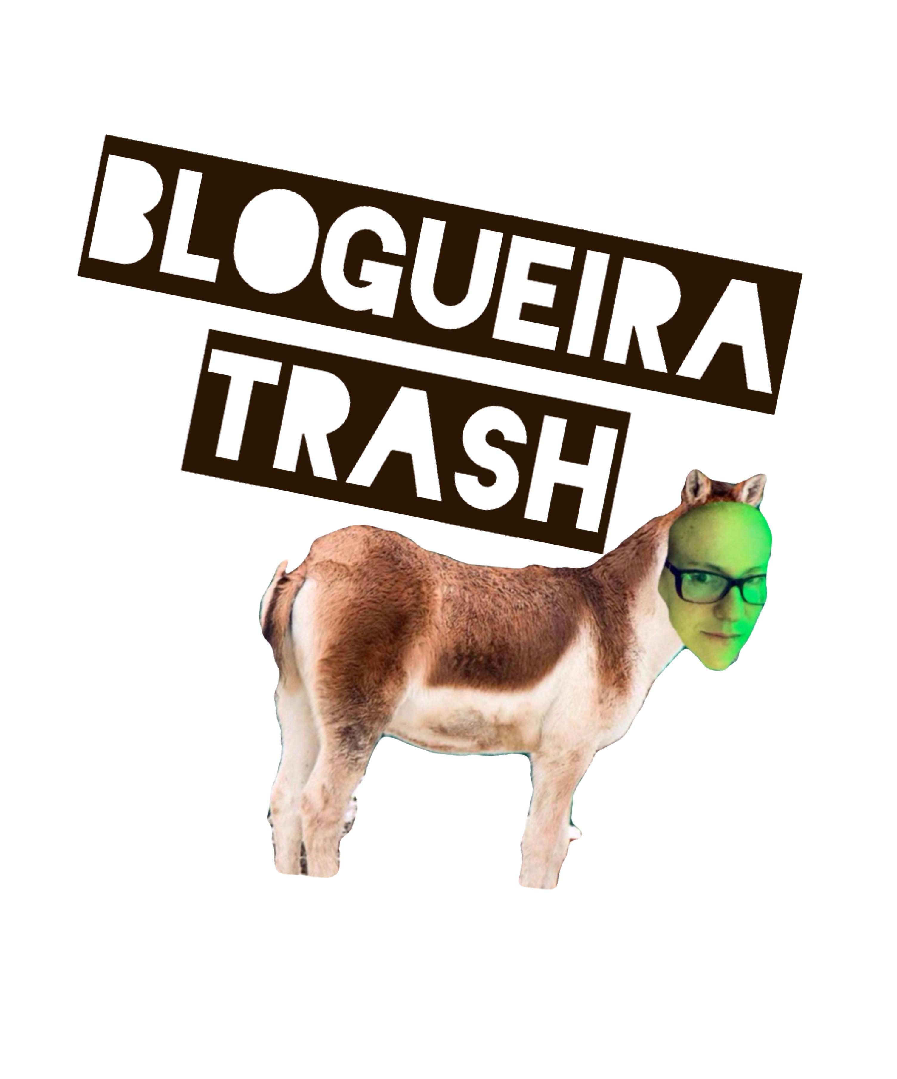 Blogueira Trash