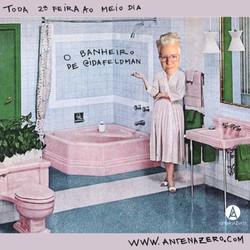 "Programa ""O banheiro de Ida Feldman"""