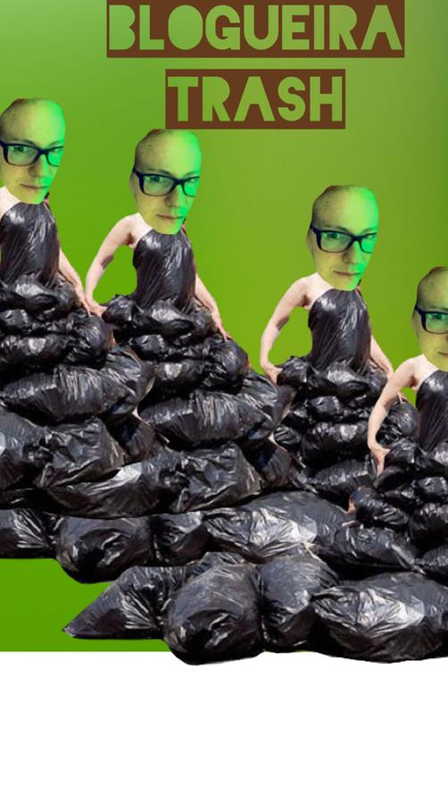 arte da Blogueira Trash