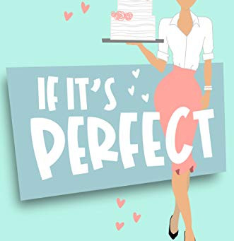 Book Review: If It's Perfect, The Wedding Business Series