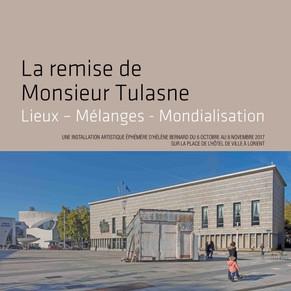 La remise de Monsieur Tulasne - La plaquette - Octobre 2017