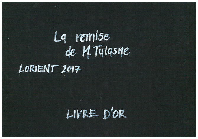 Ouvrez le livre d'or de la remise de Monsieur Tulasne!