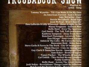 John Godfrey' Troubadour Show #2 Playlist