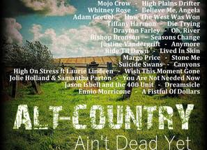 Alt Country. Ain't Dead Yet #2 Playlist
