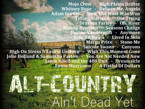 Alt Country. Ain't Dead Yet #2 Playlist