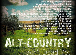 Alt Country. Ain't Dead Yet #1 Playlist
