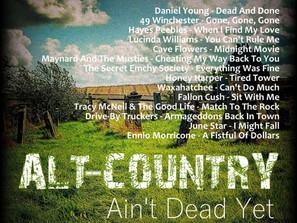 Alt Country. Ain't Dead Yet #1 Playlist
