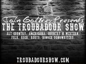 The Troubadour Show