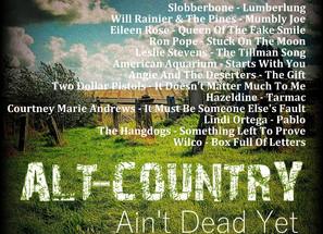 Alt Country. Ain't Dead Yet #5 Playlist