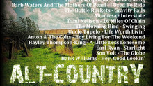 Alt Country. Ain't Dead Yet #6 Playlist